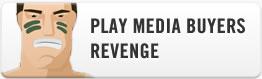 Play Media Buyers Revenge